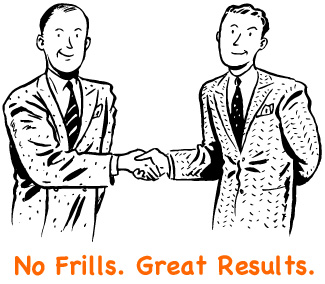 No Frills. Great Results.